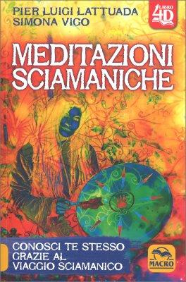 Macrolibrarsi - Meditazioni Sciamaniche