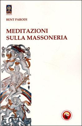 Macrolibrarsi - Meditazioni sulla Massoneria