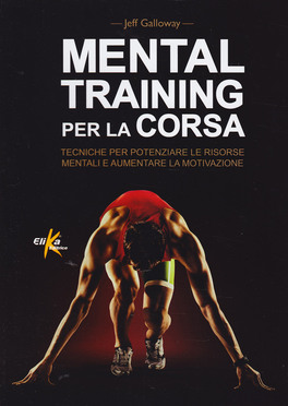 Macrolibrarsi - Mental Training per la Corsa