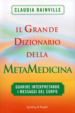 Macrolibrarsi - Il Grande Dizionario della Metamedicina
