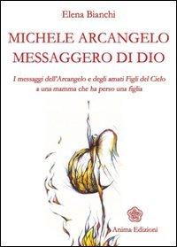 Michele Arcangelo Messaggero di Dio
