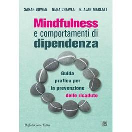 Mindfulness e Comportamenti di Dipendenza