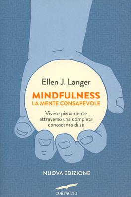 Mindfulness - La Mente Consapevole