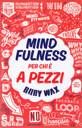Mindfulness - Per chi è a Pezzi