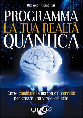 Programma la tua realtà quantica