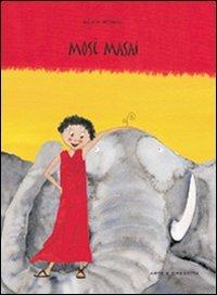 Macrolibrarsi - Mosè Masai