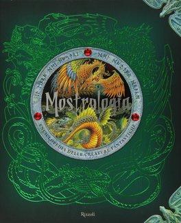 Mostrologia - Enciclopedia delle Creature Fantastiche