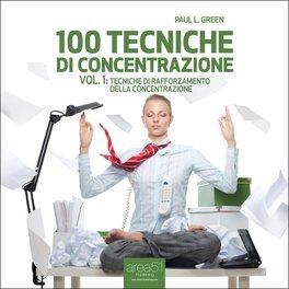 Mp3 - 100 tecniche di concentrazione - Vol. 1