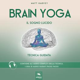 Mp3 - Brain Yoga - Il Sogno Lucido