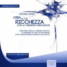 Mp3 - Crea la tua Ricchezza con le Credenze Subconscie - Audiolibro
