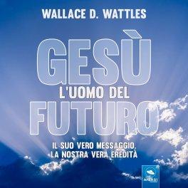 Mp3 - Gesù: l'Uomo del Futuro