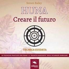 Mp3 - Huna - Creare il Futuro