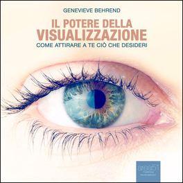 Mp3 - Il Potere della Visualizzazione - Audiolibro