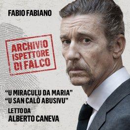 Mp3 - L'Archivio dell'Ispettore Di Falco - U Miracolo da Maria e u San Calò Abusivo