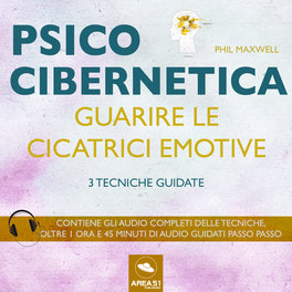 Mp3 - Psicocibernetica - Guarire le Cicatrici Emotive