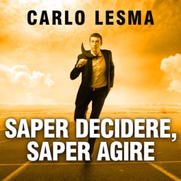 Mp3 - Saper Decidere, Saper Agire