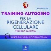 Mp3 - Training Autogeno per la Rigenerazione Cellulare