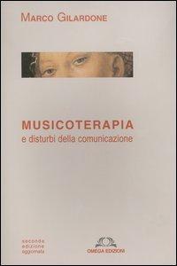 Musicoterapia e Disturbi della Comunicazione