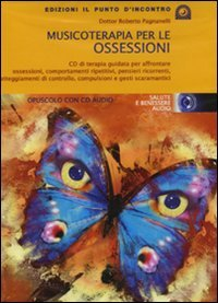 Musicoterapia per le Ossessioni - CD Audio