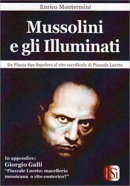 Mussolini e gli Illuminati