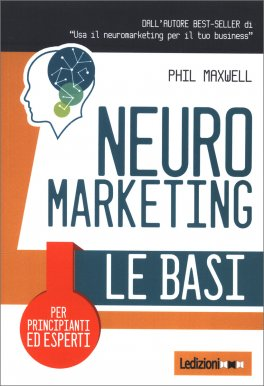 Neuromarketing: le Basi