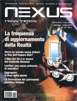 NEXUS NEW TIMES N. 139 - SETTEMBRE-OTTOBRE 2019 — RIVISTA Attualità, geopolitica, salute, scienza e tecnologia