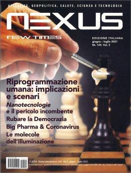 NEXUS NEW TIMES N. 149 - GIUGNO - LUGLIO 2021 — RIVISTA Attualità, geopolitica, salute, scienza e tecnologia