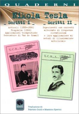 Nikola Tesla - Scritti I e II