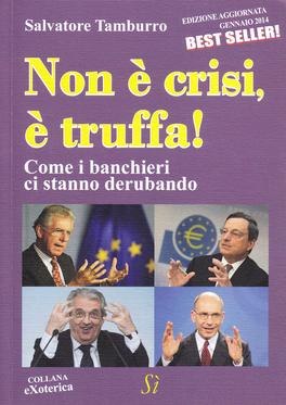 Non è Crisi è Truffa!