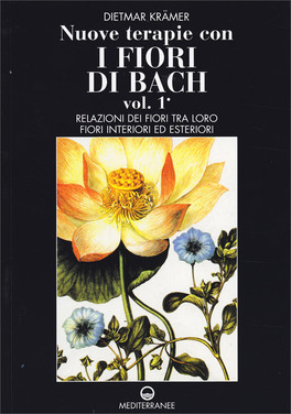 Nuove Terapie con i Fiori di Bach - Vol.1