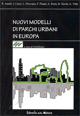 Nuovi Modelli di Parchi Urbani in Europa