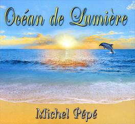 OCEAN DE LUMIERE di Michel Pépé