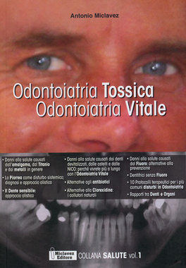 Odontoiatria Tossica Odontoiatria Vitale - Vol.1