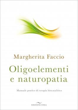 Macrolibrarsi - Oligoelementi e Naturopatia