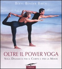 Macrolibrarsi - Oltre il Power Yoga