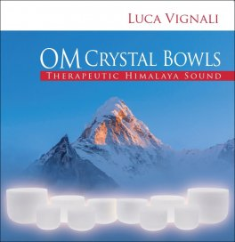 Om Crystal Bowls - Therapeutic Himalaya Sound