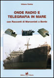 Onde Radio e Telegrafia in Mare