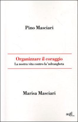 Organizzare il Coraggio