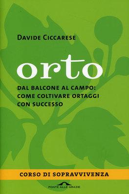 Orto - 10 consigli per una semina di successo. Acquista su macrolibrarsi