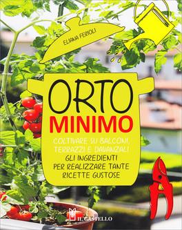 Orto Minimo - 10 consigli per una semina di successo. Acquista su macrolibrarsi