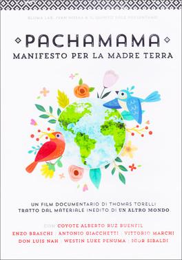 Pachamama - Manifesto per la Madre Terra