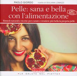 Pelle: Sana e Bella con l'alimentazione