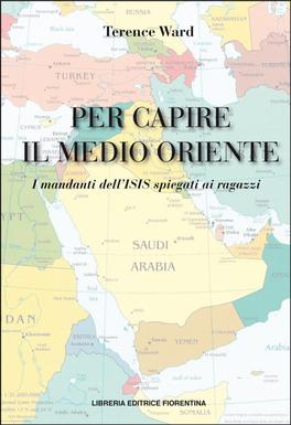 Per Capire il Medio Oriente