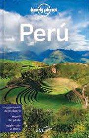 PERù — GUIDA LONELY PLANET I segreti del posto - I suggerimenti degli esperti - Aggiornata al 100%