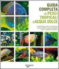 Guida completa ai pesci tropicali d 39 acqua dolce for Pesci acqua dolce online