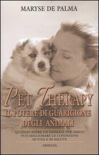 Pet Therapy - Il Potere di Guarigione degli Animali