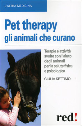 Pet Therapy - Gli Animali che Curano