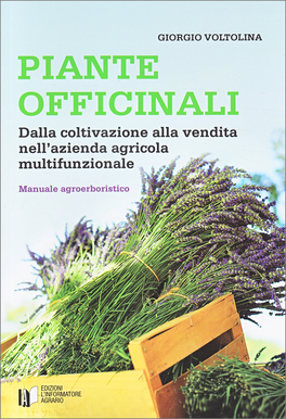 Piante Officinali - Manuale Agroerboristico