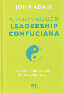 Piccolo Manuale di Leadership Confuciana
