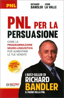 PNL per la Persuasione (Persuasion Engineering)